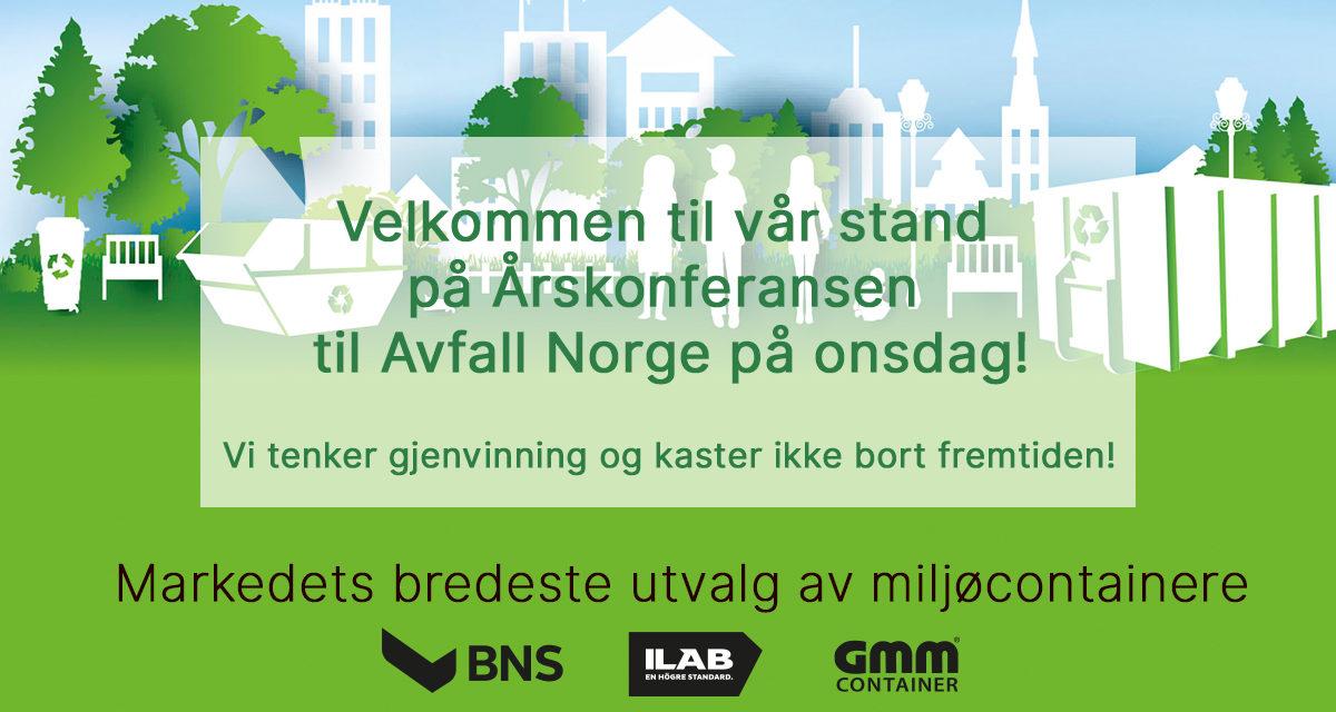 Velkommen til vår stand på Årskonferansen til Avfall Norge!